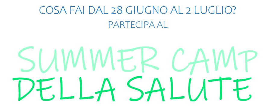 Invito aal Summer Camp della Salute
